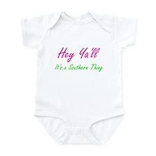 Hey Ya'll 1 Infant Bodysuit