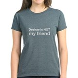 Desirae Is NOT My Friend Tee
