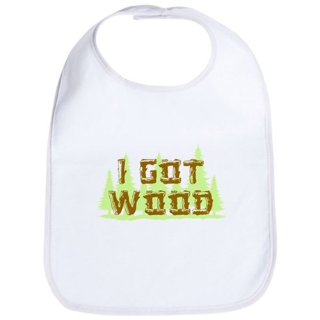I Got Wood Bib