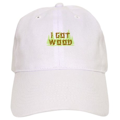 I Got Wood Cap
