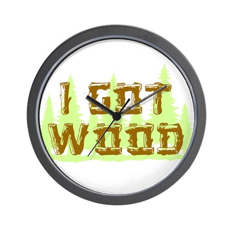 I Got Wood Wall Clock