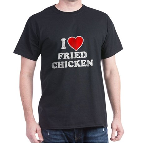 I Love [Heart] Fried Chicken T-Shirt