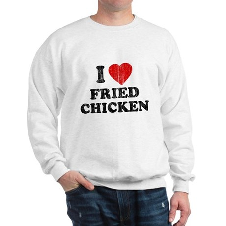 I Love [Heart] Fried Chicken Sweatshirt