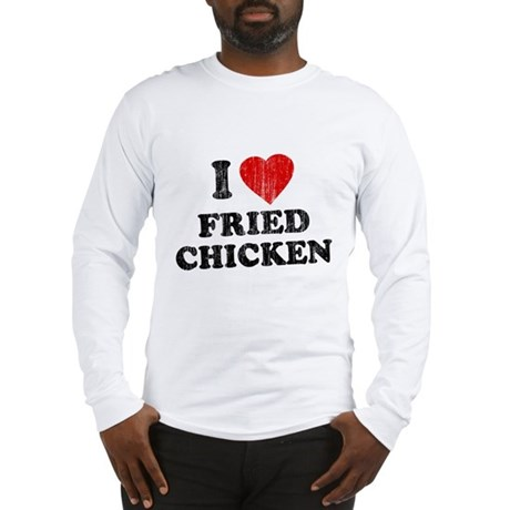 I Love [Heart] Fried Chicken Long Sleeve T-Shirt