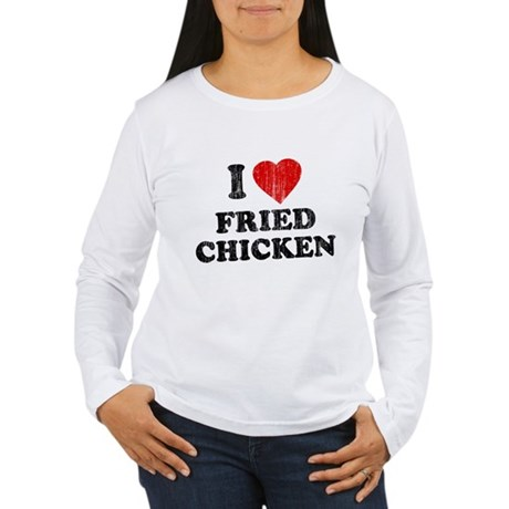 I Love [Heart] Fried Chicken Womens Long Sleeve T