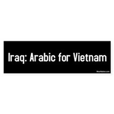 iraq: arabic for vietnam Bumper Bumper Sticker