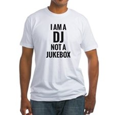 I'M A DJ NOT A JUKEBOX MEN'S FITTED T-SHIRT