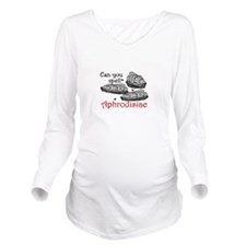 Aphrodisiac Long Sleeve Maternity T-Shirt