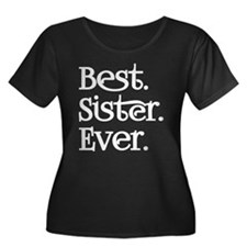 Best Sister Ever Plus Size T-Shirt