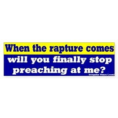 When the rapture comes bumpersticker