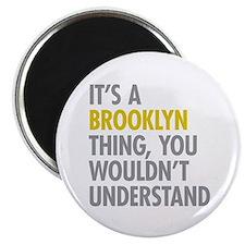 Brooklyn Thing Magnet