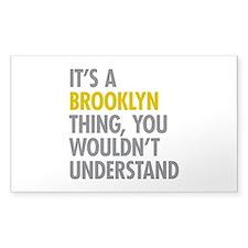 Brooklyn Thing Decal