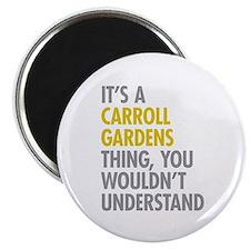 Carroll Gardens Thing Magnet