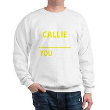Cute Callie Sweatshirt
