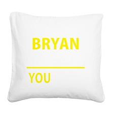 Cute Bryan Square Canvas Pillow