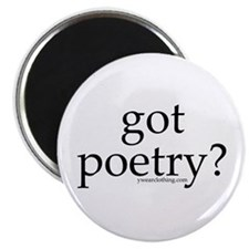 Got Poetry? Magnet