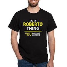 Unique Roberto T-Shirt