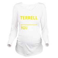 Cool Terrell Long Sleeve Maternity T-Shirt