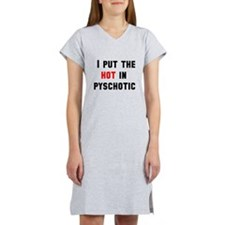 Psychotic Women's Nightshirt
