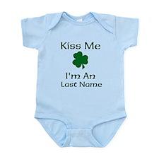 Kiss me I'm a Last Name Infant Bodysuit