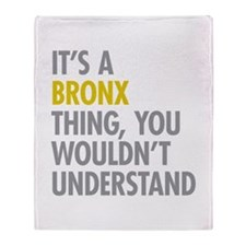 Bronx NY Thing Throw Blanket