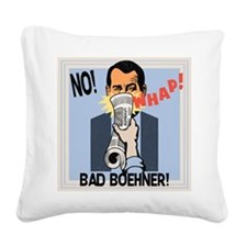 Bad Boehner! Square Canvas Pillow