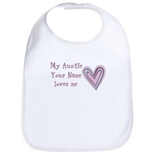 My Auntie Loves Me (Custom) Bib