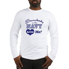 Somebody in the Navy Loves Me Long Sleeve T-Shirt