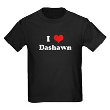 I Love Dashawn T