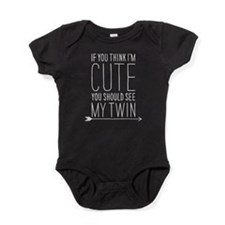 If You Think Im Cute (right Arrow) Baby Bodysuit