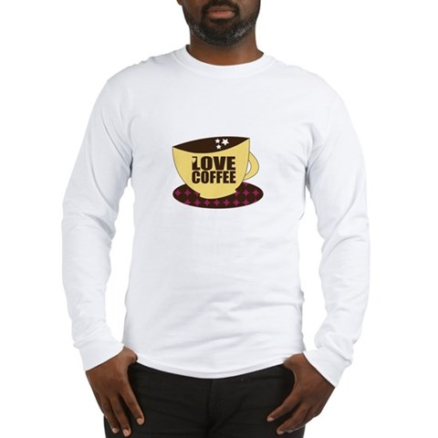 Love Coffee Long Sleeve T-Shirt