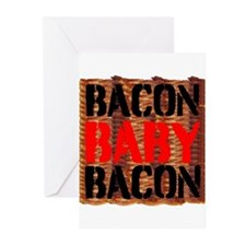 Bacon Baby Bacon Greeting Cards