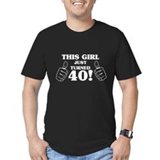 This Girl Just Turned 40! T-Shirt