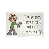 Summer Off Teachers Rectangle Magnet