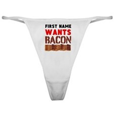Wants Bacon Classic Thong