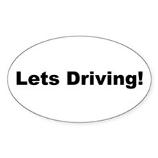Lets driving!!!!