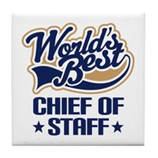Chief of staff Tile Coaster