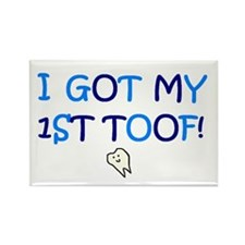 I GOT MY 1ST TOOF! Rectangle Magnet (10 pack)