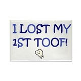 I LOST MY FIRST TOOF Rectangle Magnet (10 pack)