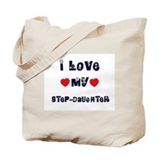 I Love MY STEP-DAUGHTER Tote Bag