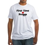 First Time Preggo Fitted T-Shirt