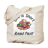 Life is Short&lt;br&gt; Tote Bag