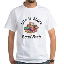 Life is Short<br> Shirt