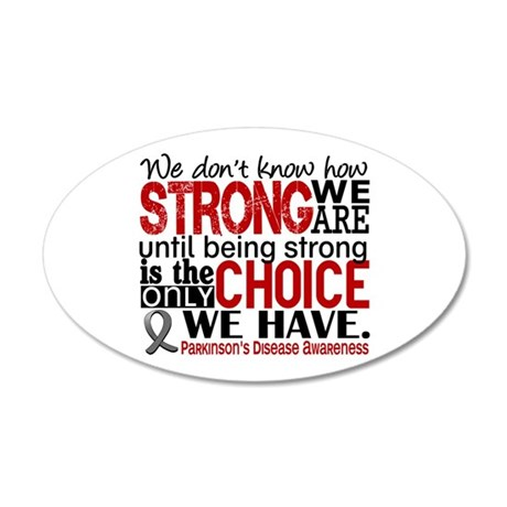 Parkinsons How Strong We Are 20x12 Oval Wall Decal