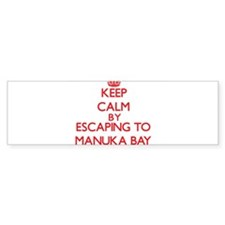 Keep calm by escaping to Manuka Bay Hawaii Bumper