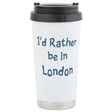Funny I'd rather Travel Mug