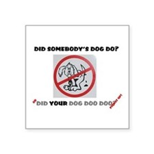 "Cute Dog poop Square Sticker 3"" x 3"""