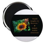 Earth Laughs in Flowers Magnets