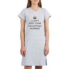I Can't Keep Calm, I'm Getting Married Women's Nig
