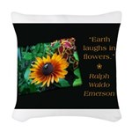 Earth Laughs in Flowers Woven Throw Pillow
